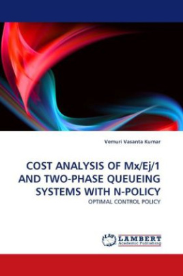 COST ANALYSIS OF Mx/Ej/1 AND TWO-PHASE QUEUEING SYSTEMS WITH N-POLICY