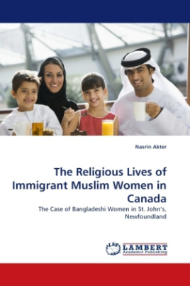 The Religious Lives of Immigrant Muslim Women in Canada