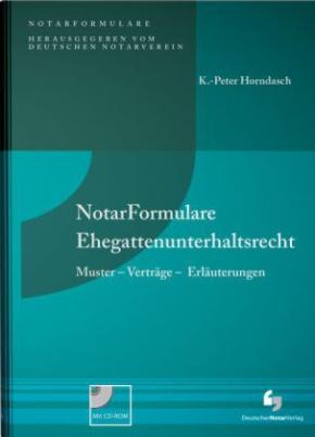 NotarFormulare Ehegattenunterhaltsrecht, m. CD-ROM
