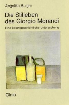 Die Stilleben des Giorgio Morandi