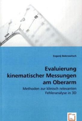 Evaluierung kinematischer Messungen am Oberarm