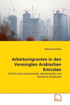 Arbeitsmigranten in den Vereinigten Arabischen Emiraten