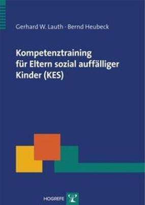 Kompetenztraining für Eltern sozial auffälliger Kinder (KES)