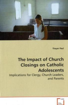 The Impact of Church Closings on Catholic Adolescents