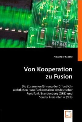 Von Kooperation zu Fusion