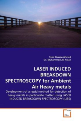 LASER INDUCED BREAKDOWN SPECTROSCOPY for Ambient Air Heavy metals