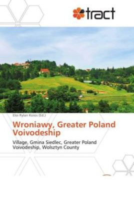 Wroniawy, Greater Poland Voivodeship