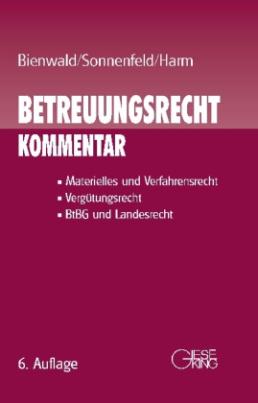 Betreuungsrecht (BtR), Kommentar