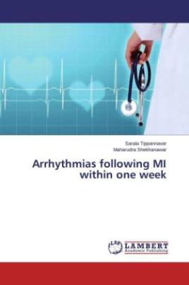 Arrhythmias following MI within one week