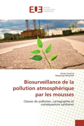 Biosurveillance de la pollution atmosphérique par les mousses