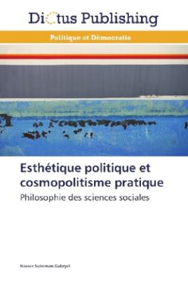 Esthétique politique et cosmopolitisme pratique