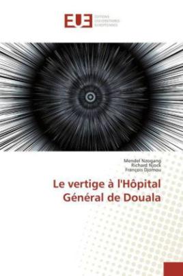 Le vertige à l'Hôpital Général de Douala