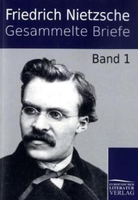 Gesammelte Briefe. Bd.1
