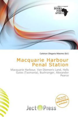 Macquarie Harbour Penal Station