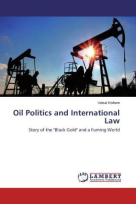 Oil Politics and International Law
