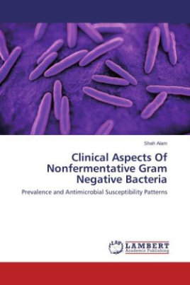 Clinical Aspects Of Nonfermentative Gram Negative Bacteria