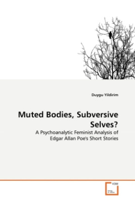 Muted Bodies, Subversive Selves?