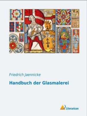 Handbuch der Glasmalerei
