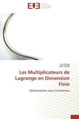 Les Multiplicateurs de Lagrange en Dimension Finie