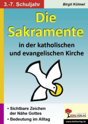 Die Sakramente in der katholischen und evangelischen Kirche