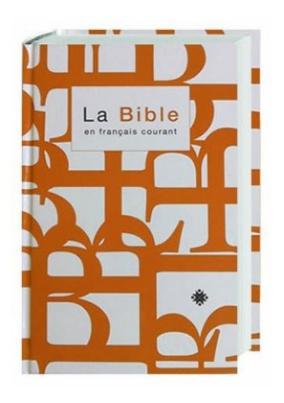 La Bible, en francais courant