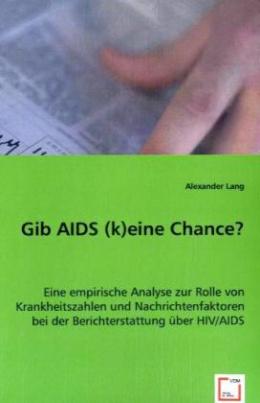 Gib AIDS (k)eine Chance?