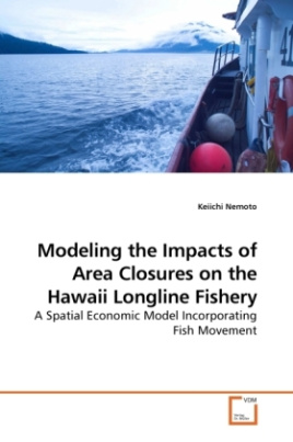 Modeling the Impacts of Area Closures on the Hawaii Longline Fishery