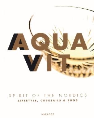 Aquavit - Nordic Spirit