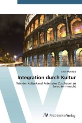 Integration durch Kultur