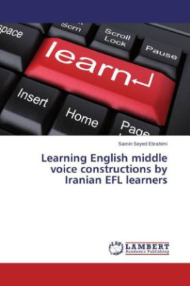 Learning English middle voice constructions by Iranian EFL learners