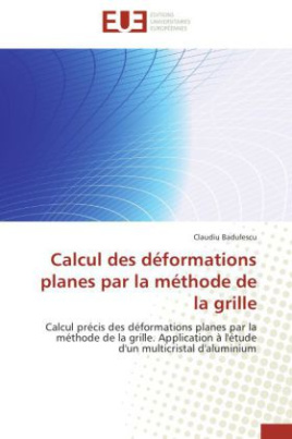 Calcul des déformations planes par la méthode de la grille