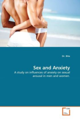 Sex and Anxiety
