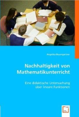 Nachhaltigkeit von Mathematikunterricht