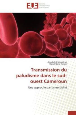 Transmission du paludisme dans le sud-ouest Cameroun
