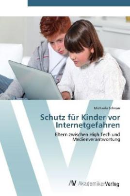 Schutz für Kinder vor Internetgefahren