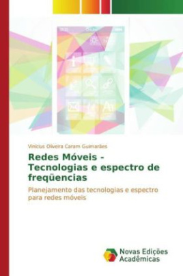 Redes Móveis - Tecnologias e espectro de freqüencias