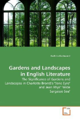 Gardens and Landscapes in English Literature