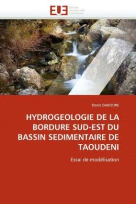 HYDROGEOLOGIE DE LA BORDURE SUD-EST DU BASSIN SEDIMENTAIRE DE TAOUDENI