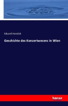 Geschichte des Konzertwesens in Wien