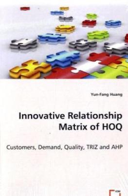 Innovative Relationship Matrix of HOQ