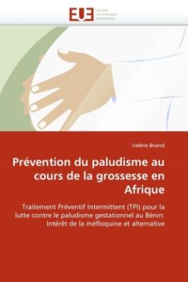 Prévention du paludisme au cours de la grossesse en Afrique