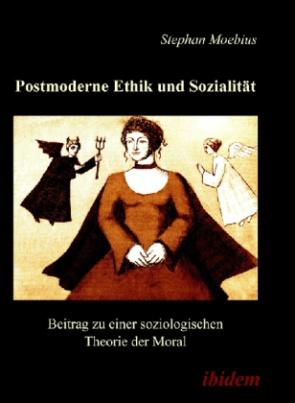 Postmoderne Ethik und Sozialität