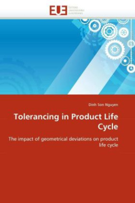 Tolerancing in Product Life Cycle