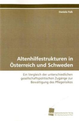 Altenhilfestrukturen in Österreich und Schweden