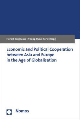 Economic and Political Cooperation between Asia and Europe in the Age of Globalisation