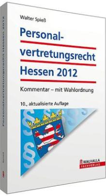 Personalvertretungsrecht (PersVR) Hessen, Kommentar 2012