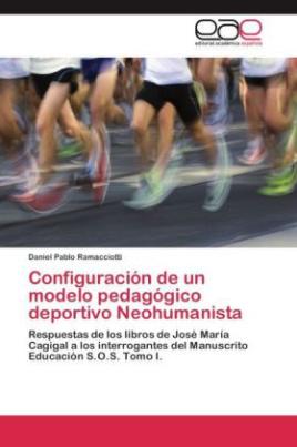 Configuración de un modelo pedagógico deportivo Neohumanista