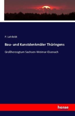 Bau- und Kunstdenkmäler Thüringens
