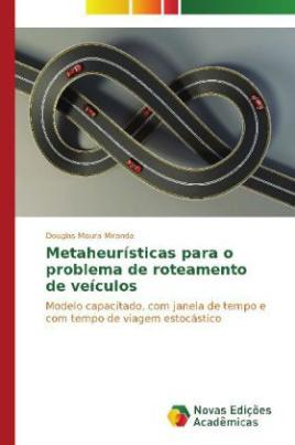 Metaheurísticas para o problema de roteamento de veículos