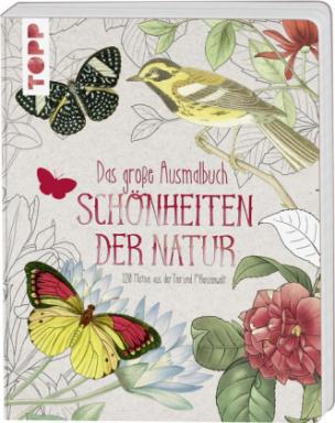 Das große Ausmalbuch. Schönheiten der Natur